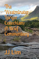 The Westminster Larger Catechism PDF
