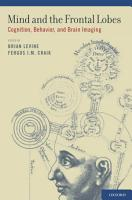 Mind and the Frontal Lobes PDF