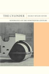 The Cylinder: Kinematics of the Nineteenth Century