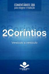 Comentários SBB - 2Coríntios versículo a versículo