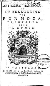 Anthonius Hambroek, of de belegering van Formoza,: treurspel