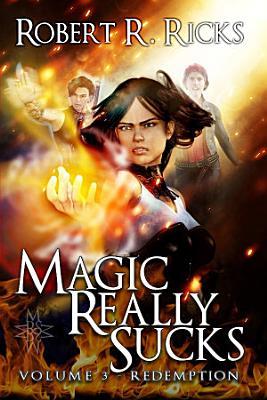Magic Really Sucks   Volume 3  Redemption