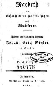 Macbeth ein Schauspiel in fünf Aufz. nach... von G. A. Bürger