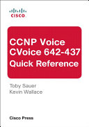 CCNP Voice CVoice 642-437 Quick Reference
