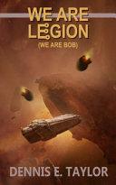 We Are Legion  We Are Bob