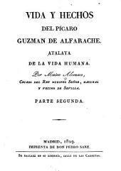 Vida y hechos del pícaro Guzman de Alfarache: atalaya de la vida humana, Volumen 2