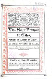 Vie de Saint François de Sales, évêque et prince de Genève: d'après son neveu