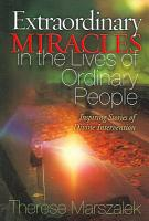 Extraordinary Miracles in the Lives of Ordinary People PDF