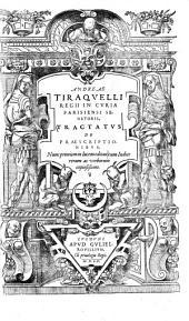 Andreae Tiraquelli ... Tractatus de praescriptionibus