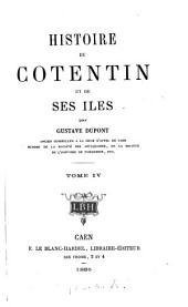 Histoire du Cotentin et de ses îles: Volume4