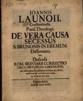 De vera causa secessus S. Brunonis in eremum dissertatio