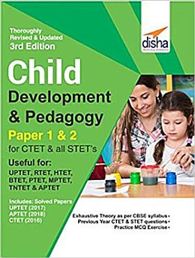 Child Development   Pedagogy for CTET   STET  Paper 1   2  with Past Questions 3rd Edition PDF