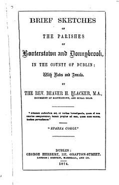 Brief Sketches of the Parishes of Booterstown and Donnybrook  in the County of Dublin PDF