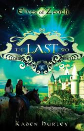Elves of Zeoch: The Last Two