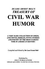 De Loss Ernest Bell's Treasury of Civil War Humor