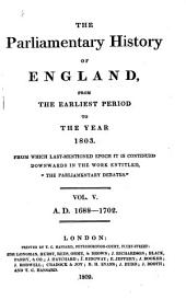 The Parliamentary History of England from the Earliest Period to the Year 1803: Volume 5