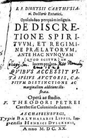 Opuscula duo perquam insignia, de discretione spirituum, et regimine praelatorum