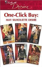 One-Click Buy: May Silhouette Desire: Boardrooms & a Billionaire Heir\Falling for King's Fortune\Mistress for a Month\Dante's Stolen Wife\Shattered by the CEO\The Desert Lord's Baby