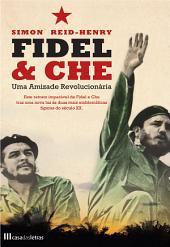 Fidel eamp; Che