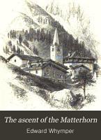 The Ascent of the Matterhorn PDF