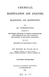 Chemical manipulation and analysis, qualitative and quantitative
