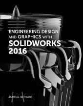 Engineering Design and Graphics with SolidWorks 2016 (2-download)