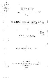 REVIEW WEBSTER'S SPEECH ON SLAVERY.