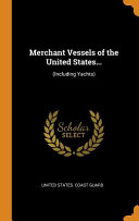 Merchant Vessels of the United States...