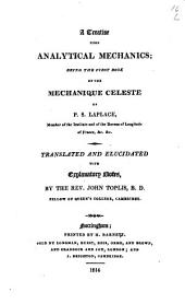A Treatise Upon Analytical Mechanics: Being the First Book of the Mechanique Celeste of P.S. Laplace ...