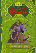 How to Train Your Dragon  How to Twist a Dragon s Tale