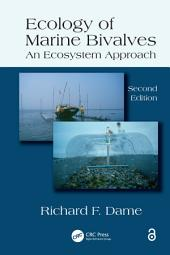Ecology of Marine Bivalves: An Ecosystem Approach, Second Edition, Edition 2