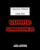 Composition Notebook College Ruled Guard Smasher Jiu Jitsu