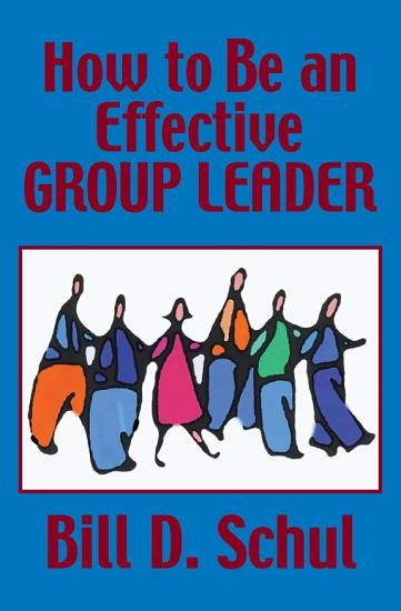 How to Be an Effective Group Leader PDF