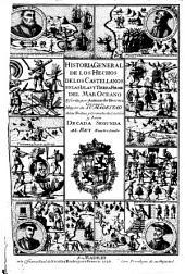 Historia general de los hechos de los castellanos en las islas i tierra firme del mar oceano: Decada segunda