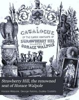 Strawberry Hill  the Renowned Seat of Horace Walpole PDF