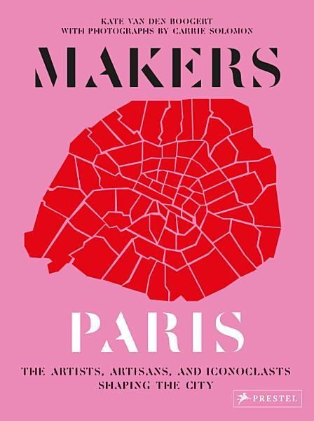 Download Makers Paris Book