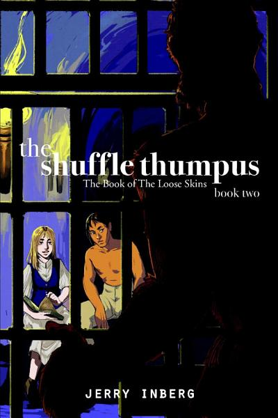 The Shuffle Thumpus   Book 2  The Book of The Loose Skins PDF