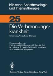 Die Verbrennungskrankheit: Entstehung, Verlauf und Therapie