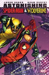Astonishing Spider-Man & Wolverine: Volume 1