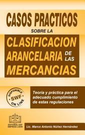 Casos Prácticos sobre Clasificación Arancelaria de las Mercancías 2016