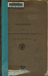 Proceedings of the Massachusetts Historical Society for April and May, 1869