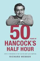 Fifty Years Of Hancock s Half Hour PDF