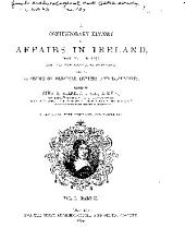 A Contemporary History of Affairs in Ireland, from 1641 to 1652: Now for the First Time Published with an Appendix of Original Letters and Documents