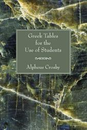 Greek Tables for the Use of Students