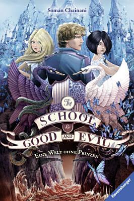 The School for Good and Evil 2  Eine Welt ohne Prinzen PDF