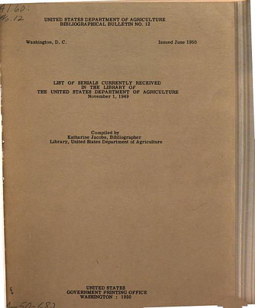 Download List of Serials Currently Received in the Library of the United States Department of Agriculture  Nov  1  1949 Book