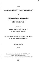 The Retrospective Review, and Historical and Antiquarian Magazine