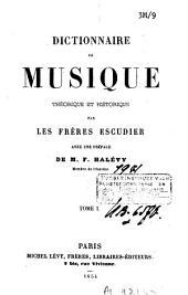Dictionnaire de musique théorique et historique: Volume1