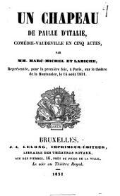 Un chapeau de paille d'Italie: comédie-vaudeville en cinq actes
