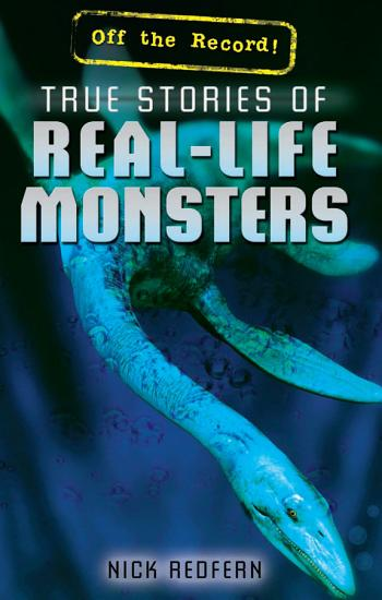 True Stories of Real Life Monsters PDF